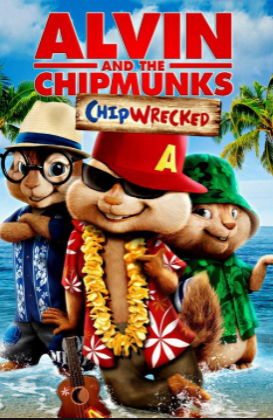 mark my words i will have an alvin and the chipmunks chipwrecked poster on my wall